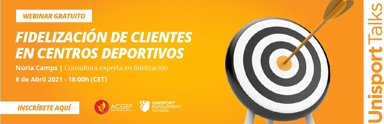 Fidelización de clientes en entidades deportivas | Unisport Talks