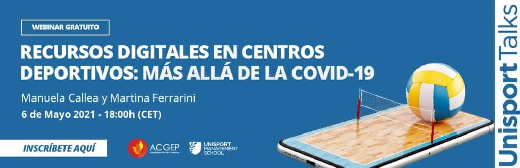 Unisport Talks | Recursos Digitales en centros deportivos: Más allá de la covid-19